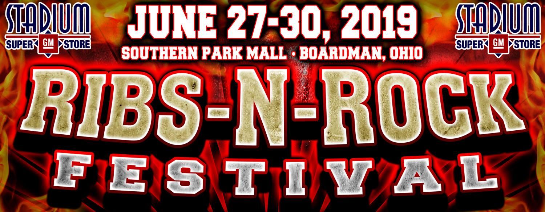 Ribs-N-Rock 2019 - Southern Park Mall - June 27-28-29 Boardman Ohio